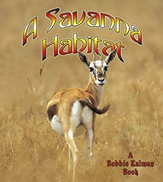 A Savanna Habitat 9780778729808