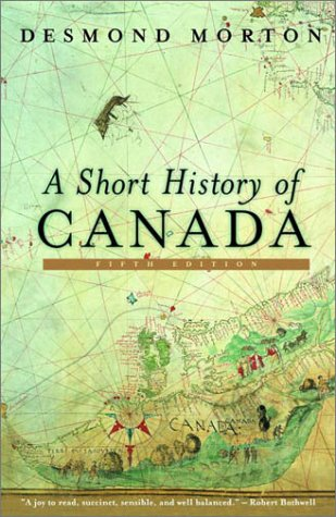 A Short History of Canada - Revised 9780771065088