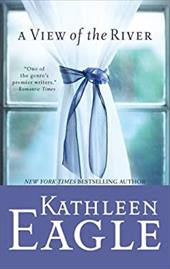 A View of the River - Eagle, Kathleen