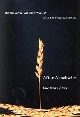 After Auschwitz: One Man's Story 9780773532427