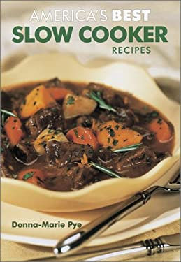 America's Best Slow Cooker Recipes 9780778800224