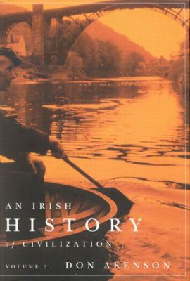 An Irish History of Civilization, Volume 2: Comprising Books 3 and 4 9780773535497