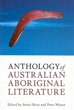 Anthology of Australian Aboriginal Literature 9780773534599