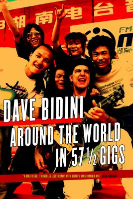 Around the World in 57 1/2 Gigs 9780771013676