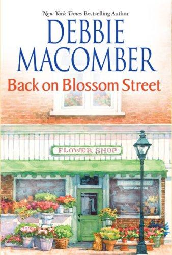 Back on Blossom Street 9780778324515