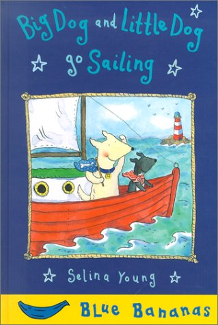 Big Dog and Little Dog Go Sailing 9780778708452