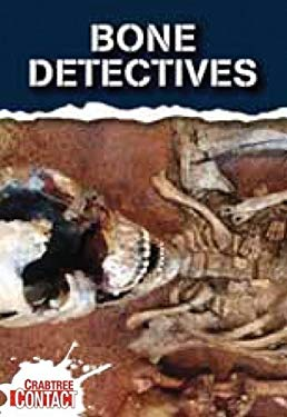 Bone Detectives 9780778738282