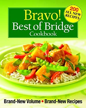 Bravo! Best of Bridge Cookbook 9780778802204