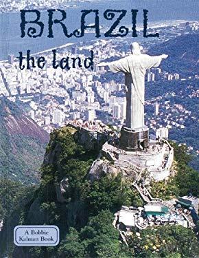 Brazil the Land 9780778793380