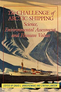 Challenge of Arctic Shipping 9780773507005