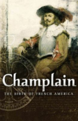 Champlain: The Birth of French America 9780773528505