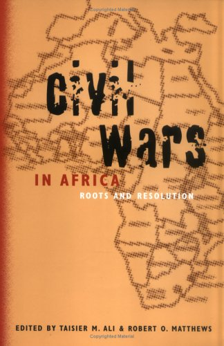 Civil Wars in Africa: Roots and Resolution 9780773518834