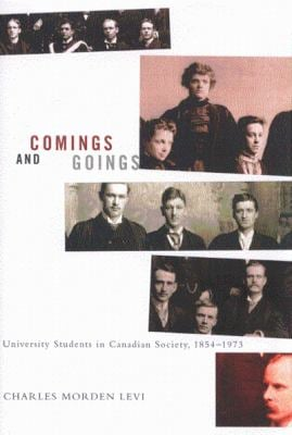 Comings and Goings: University Students in Canadian Society, 1854-1973