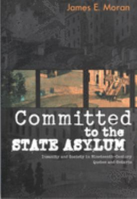 Committed to the State Asylum 9780773521223