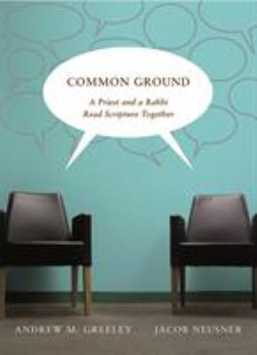 Common Ground: A Priest and a Rabbi Read Scripture Together 9780773534476