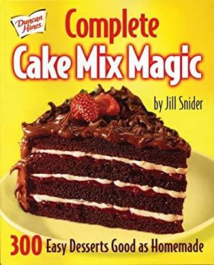 Complete Cake Mix Magic 9780778801252
