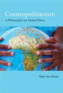 Cosmopolitanism: A Philosophy for Global Ethics 9780773536449