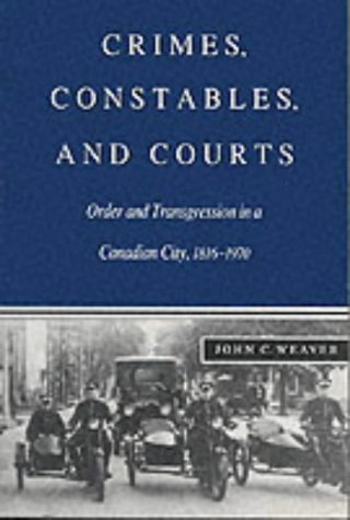 Crimes, Constables, and Courts 9780773512757