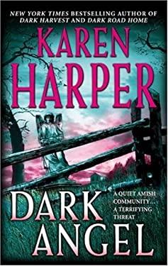 Dark Angel (Maplecreek Amish Trilogy #3) by Karen Harper