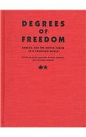 Degrees of Freedom: Canada and the United States in a Changing World 9780773514478