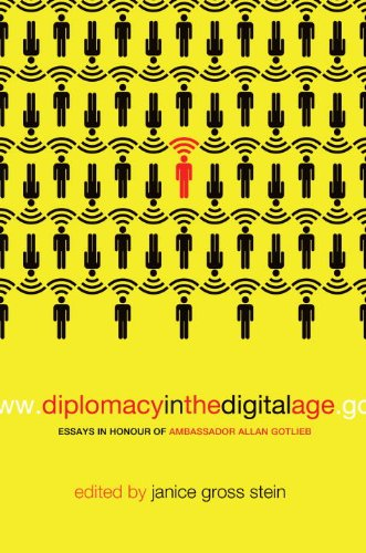 Diplomacy in the Digital Age: Essays in Honour of Ambassador Allan Gotlieb 9780771081392
