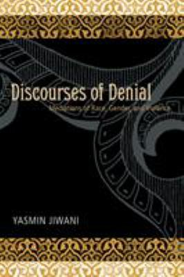 Discourses of Denial: Mediations of Race, Gender, and Violence 9780774812375