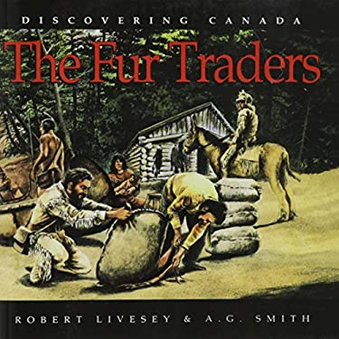 Discovering Canada Fur Traders 9780773753044