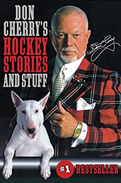 Don Cherry's Hockey Stories and Stuff 9780771019562