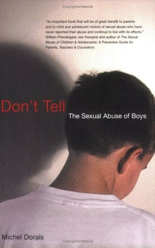 Don't Tell: The Sexual Abuse of Boys 9780773522619