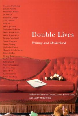 Double Lives: Writing and Motherhood 9780773533776