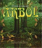 El Ciclo de Vida del Arbol = Life Cycle of a Tree