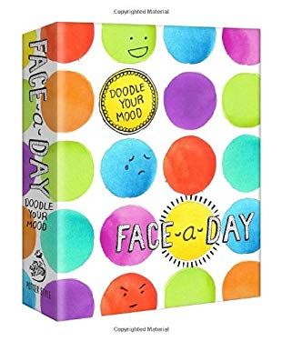 Face-A-Day Journal: Doodle Your Mood 9780770433352