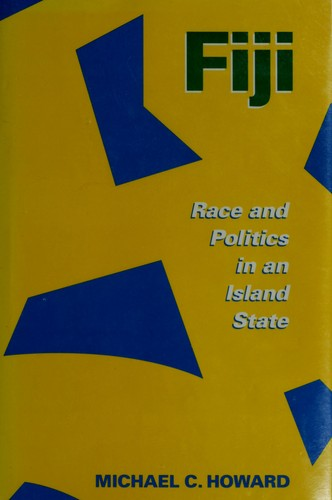 Fiji: Race and Politics in an Island State