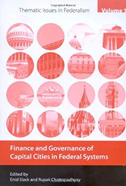 Finance and Governance of Capital Cities in Federal Systems 9780773535657
