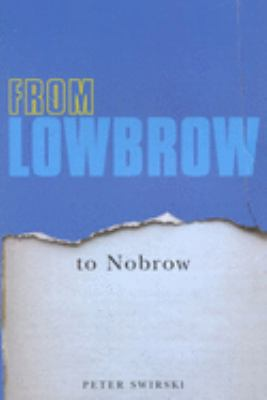 From Lowbrow to Nobrow 9780773529922