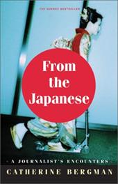 From the Japanese: A Journalist in the Empire of the Resigned 3000780