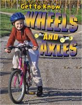 Get to Know Wheels and Axles 3020674