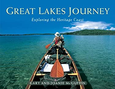 Great Lakes Journey: Exploring the Heritage Coast 9780771055393