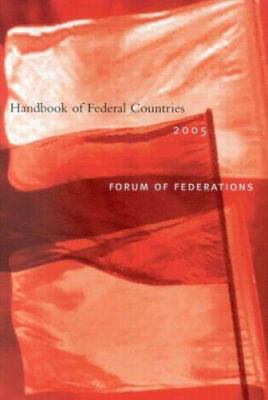 Handbook of Federal Countries, 2005 9780773528888