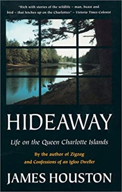 Hideaway: Life on the Queen Charlotte Islands 9780771042430