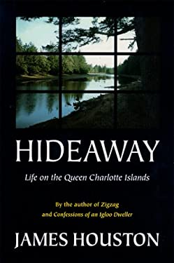 Hideaway: Life on the Queen Charlotte Islands 9780771042768
