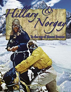 Hillary and Norgay: To the Top of Mount Everest 9780778724544