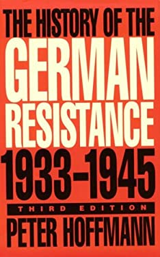 History of the German Resistance, 1933-1945 9780773515314