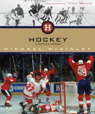 Hockey: A People's History 9780771057717