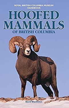 Hoofed Mammals of British Columbia 9780774807289