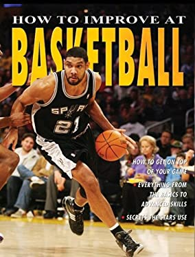 How to Improve at Basketball 9780778735663