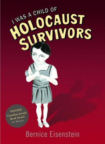 I Was a Child of Holocaust Survivors 9780771030642