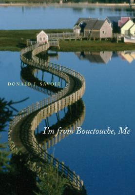 I'm from Bouctouche, Me: Roots Matter 9780773535756