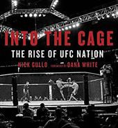 Into the Cage: The Rise of UFC Nation 22306897
