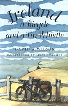 Ireland, a Bicycle, and a Tin Whistle 9780773513440